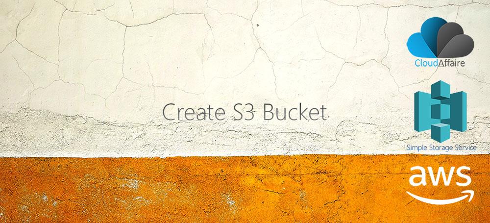 Create S3 Bucket