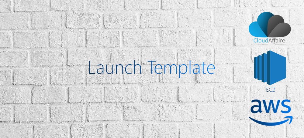 AWS EC2 Launch Template