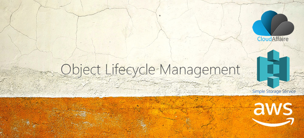 Object Lifecycle Management