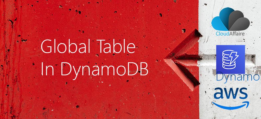 Global Table In DynamoDB