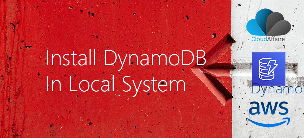 Install DynamoDB In Local System