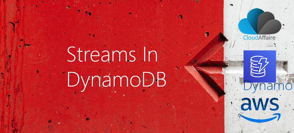 Streams In DynamoDB