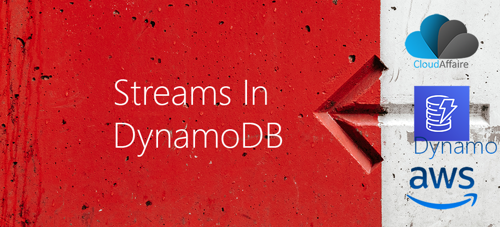 Streams In DynamoDB