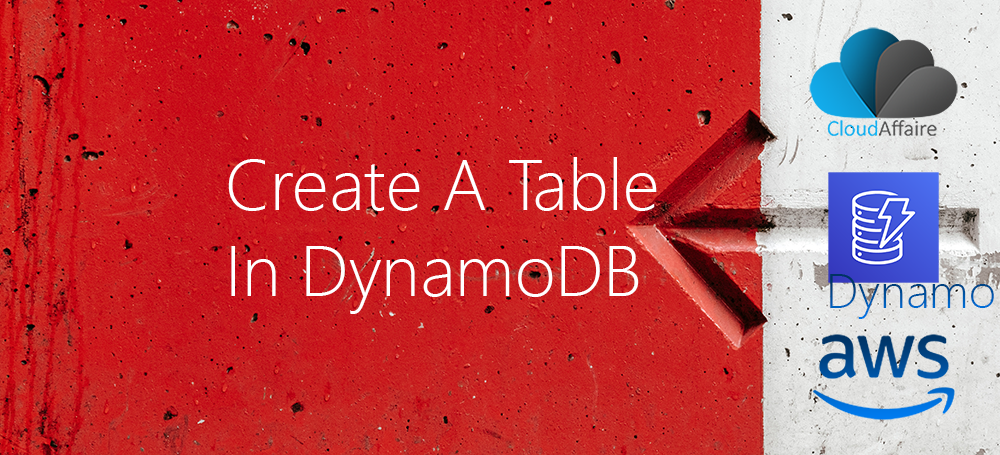 Create A Table In DynamoDB