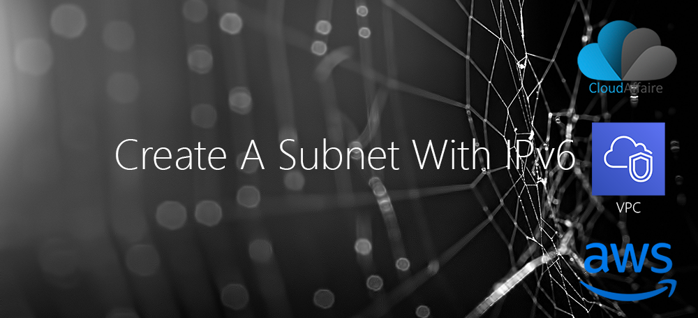 Create A Subnet With IPv6