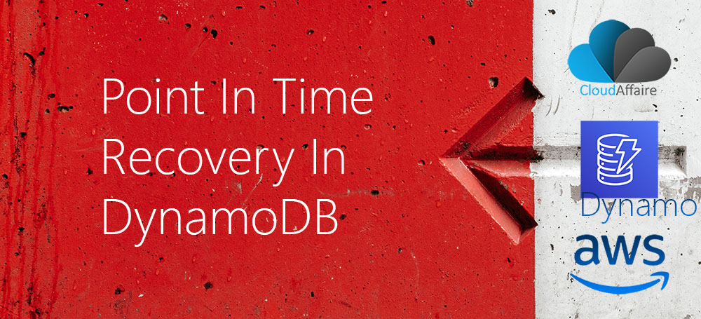 Point In Time Recovery In DynamoDB
