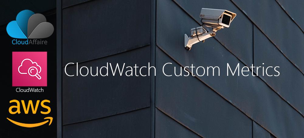 CloudWatch Custom Metrics Part Two