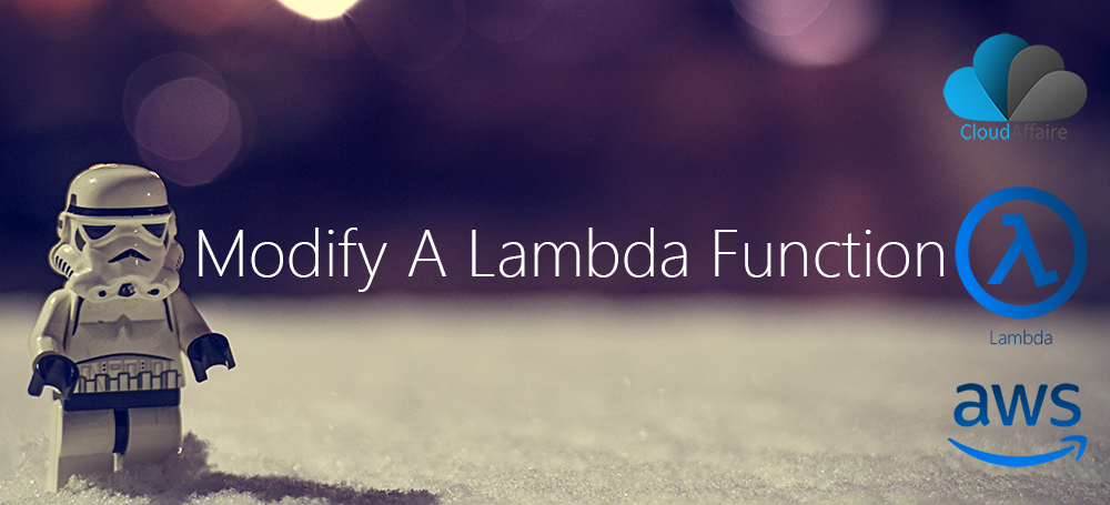 Modify A Lambda Function