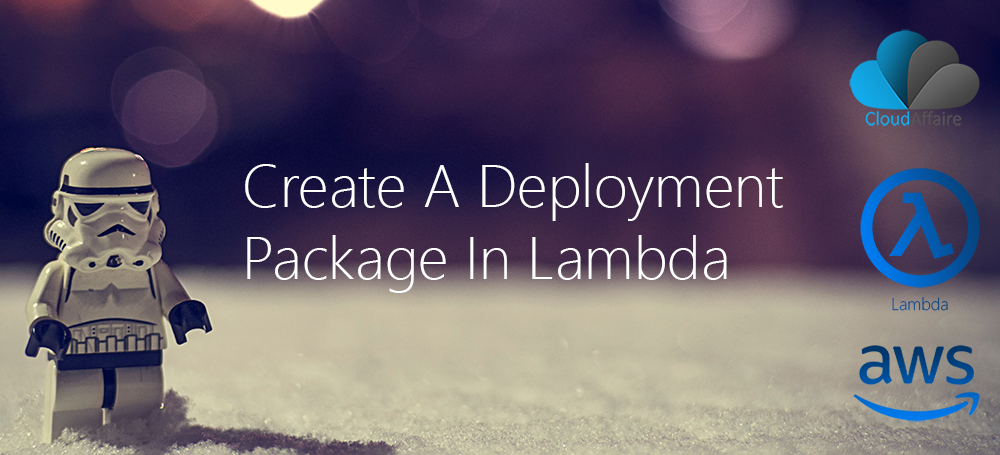 Create A Deployment Package