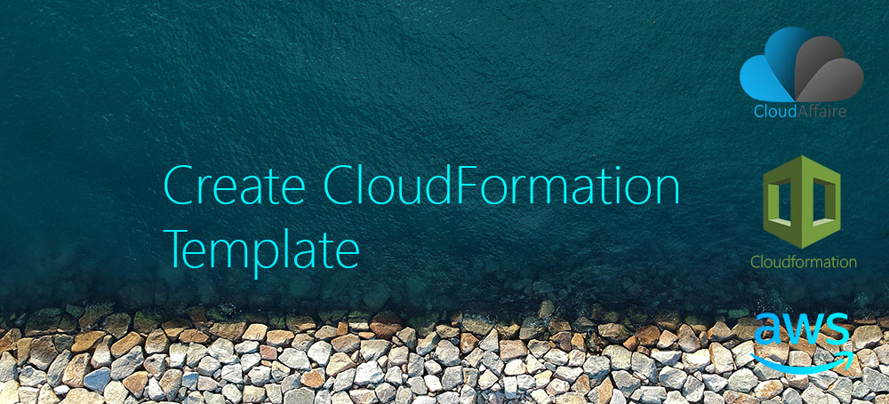 Create CloudFormation Template