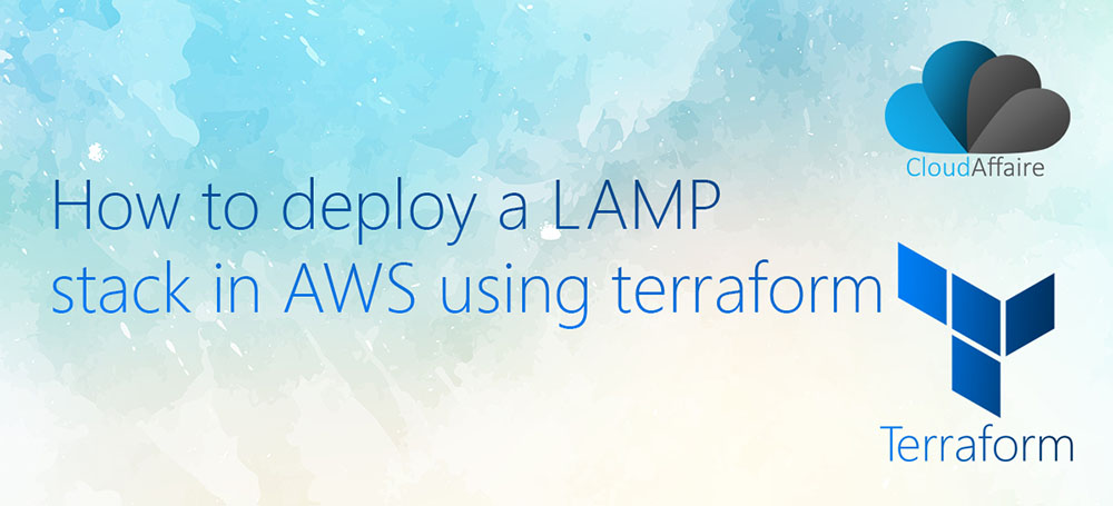 How To Deploy A LAMP Stack In AWS Using Terraform