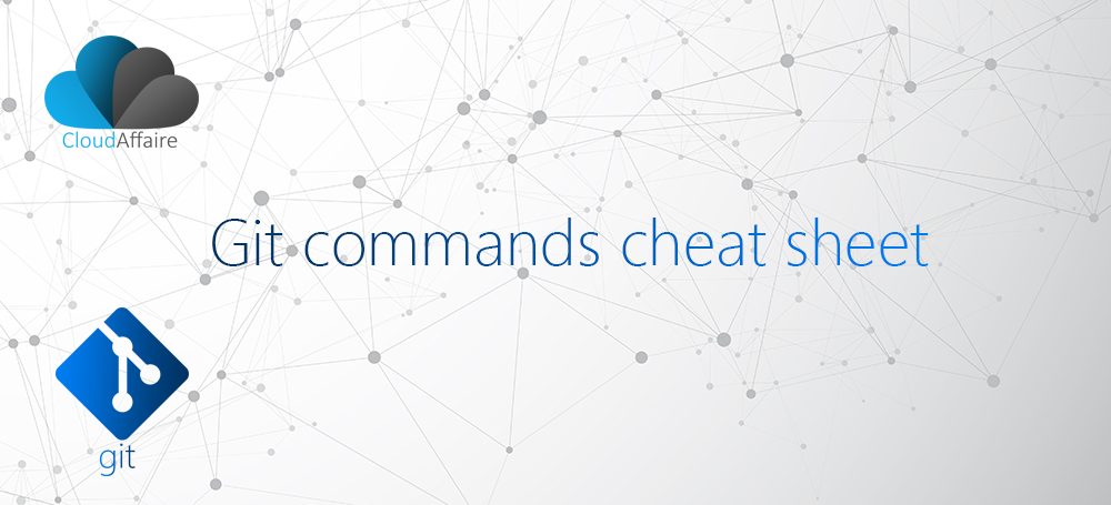 Git Commands Cheat Sheet