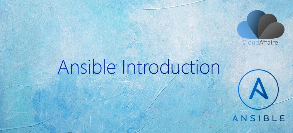 Ansible Introduction | CloudAffaire