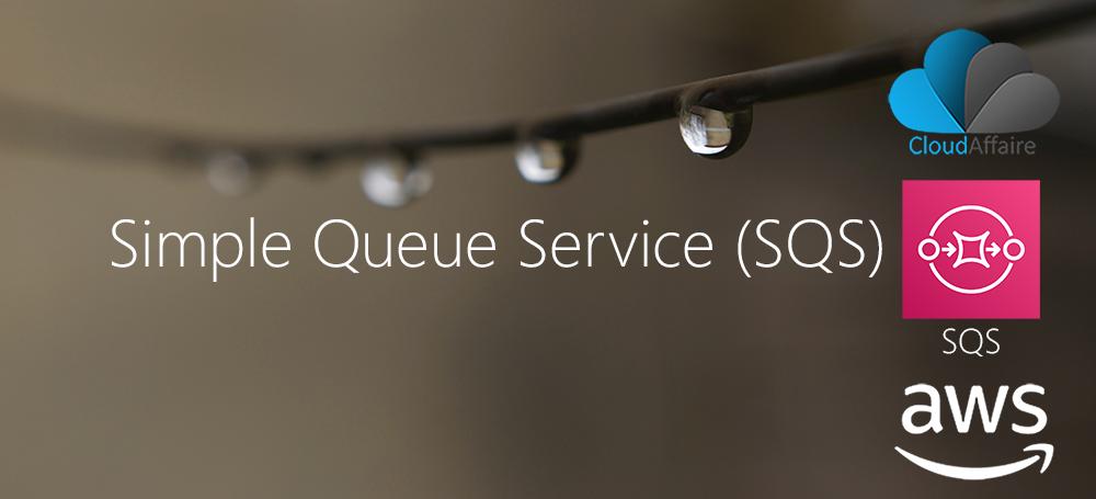 Simple Queue Service