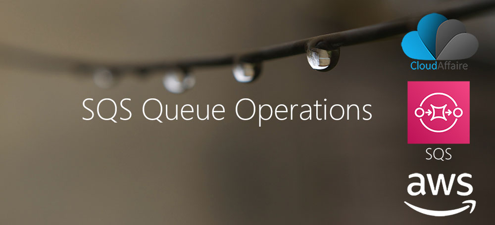 SQS Queue Operations