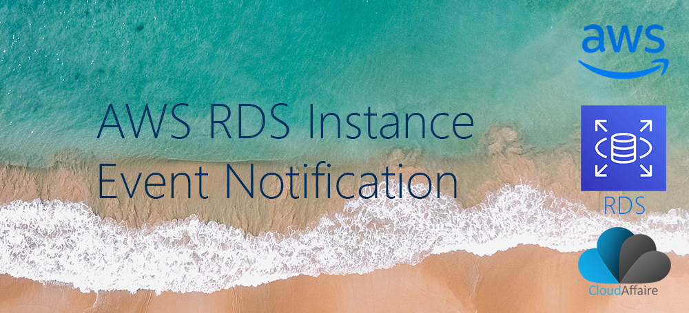 AWS RDS Instance Events | CloudAffaire