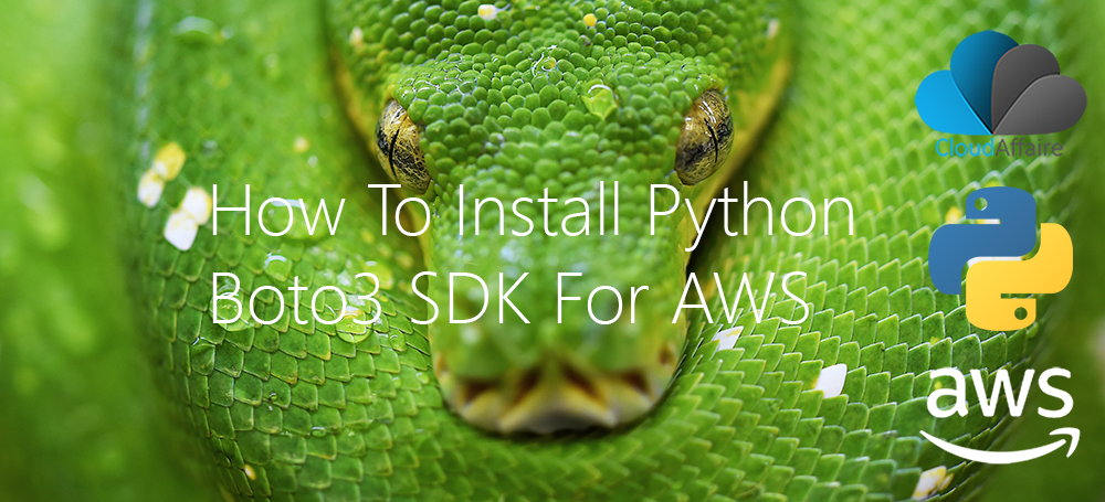 How To Install Python Boto3 SDK For AWS