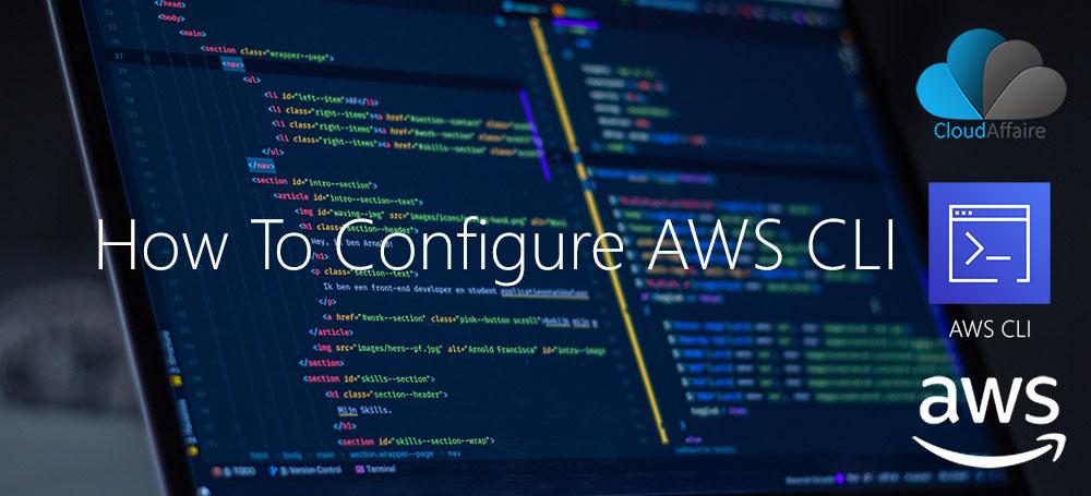 How To Configure AWS CLI