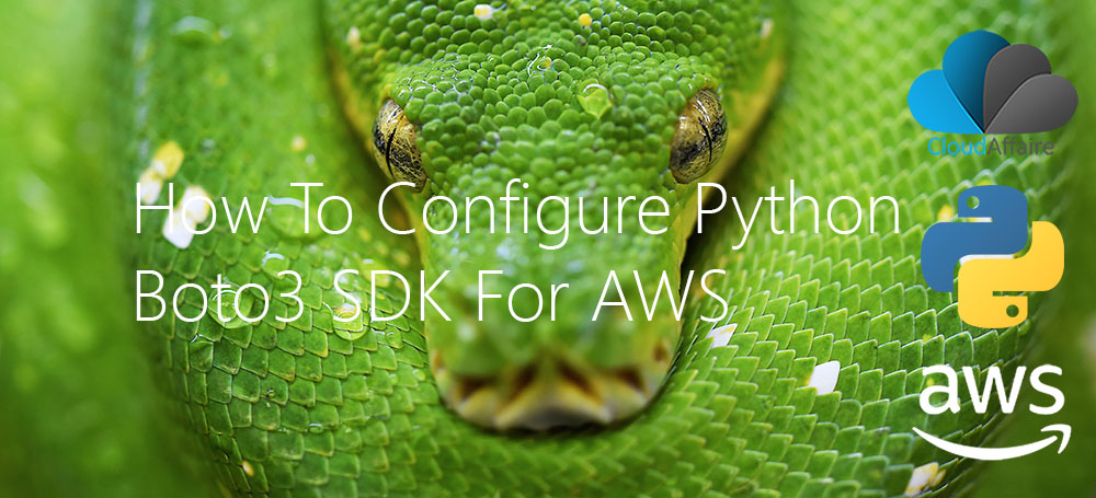 How To Configure Python Boto3 SDK For AWS