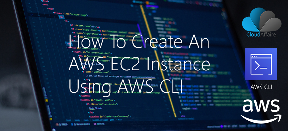 How To Create An AWS EC2 Instance Using AWS CLI