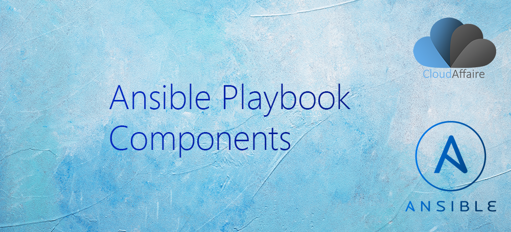 Ansible Playbook Components