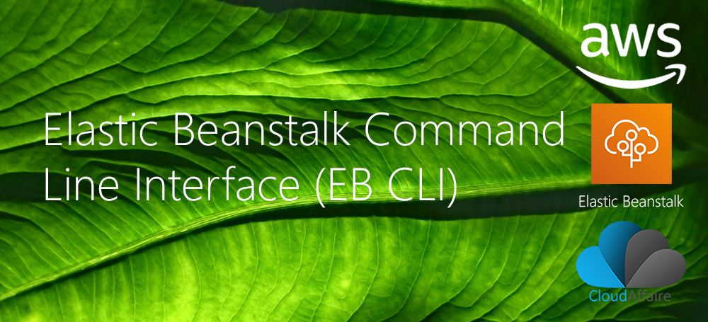 Elastic Beanstalk Command Line Interface (EB CLI)