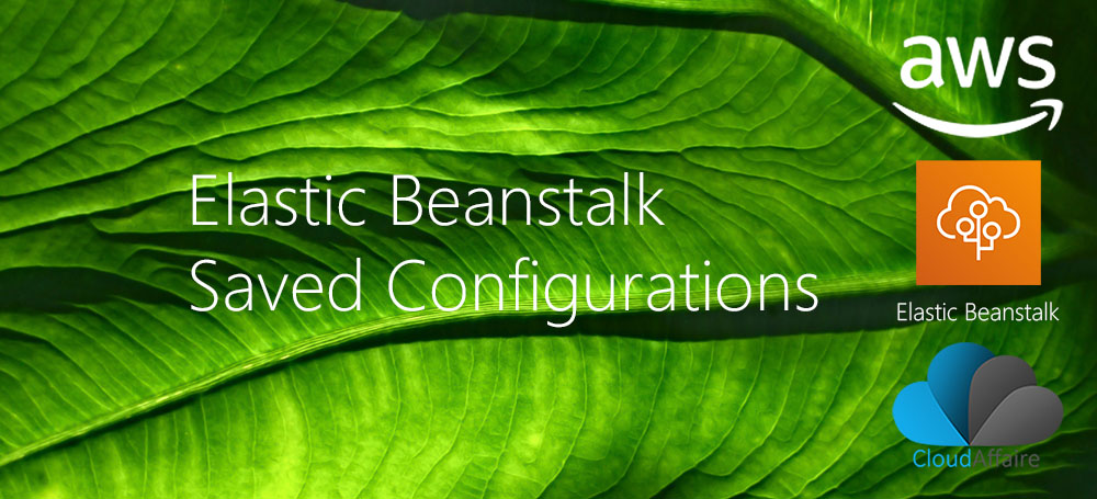 Elastic Beanstalk Saved Configurations
