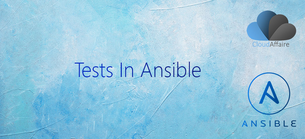Tests In Ansible