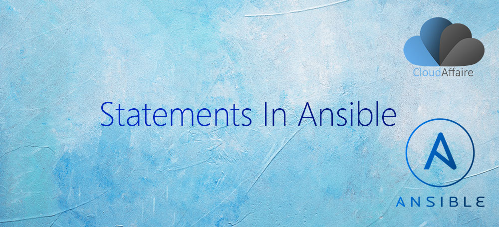 Statements In Ansible