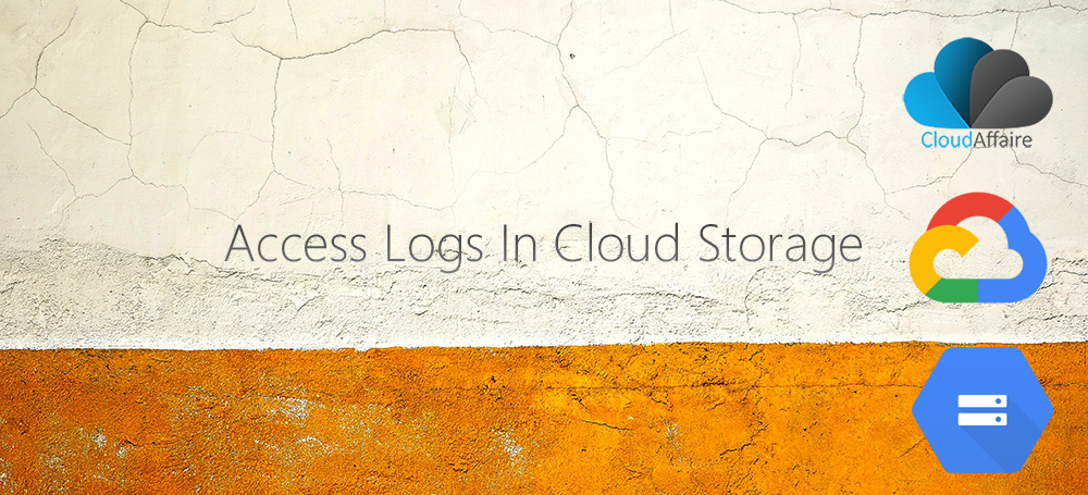 How To Enable And View Access Logs In Cloud Storage