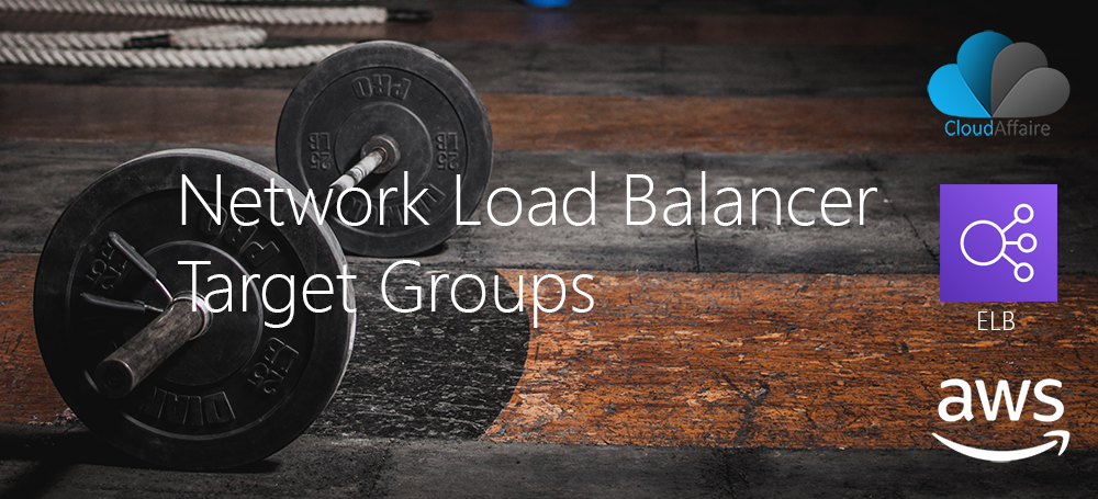 Network Load Balancer Target Groups