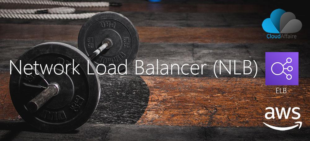 Network Load Balancer (NLB)