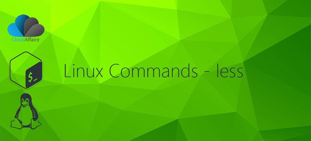 Linux Commands – less