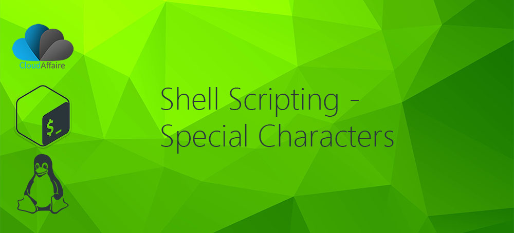 Shell Scripting – Special Characters