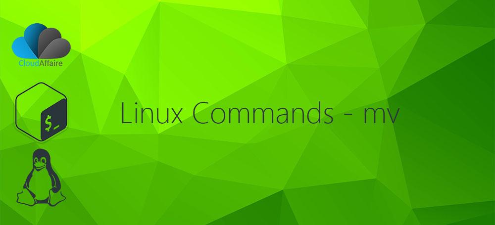 Linux Commands – mv