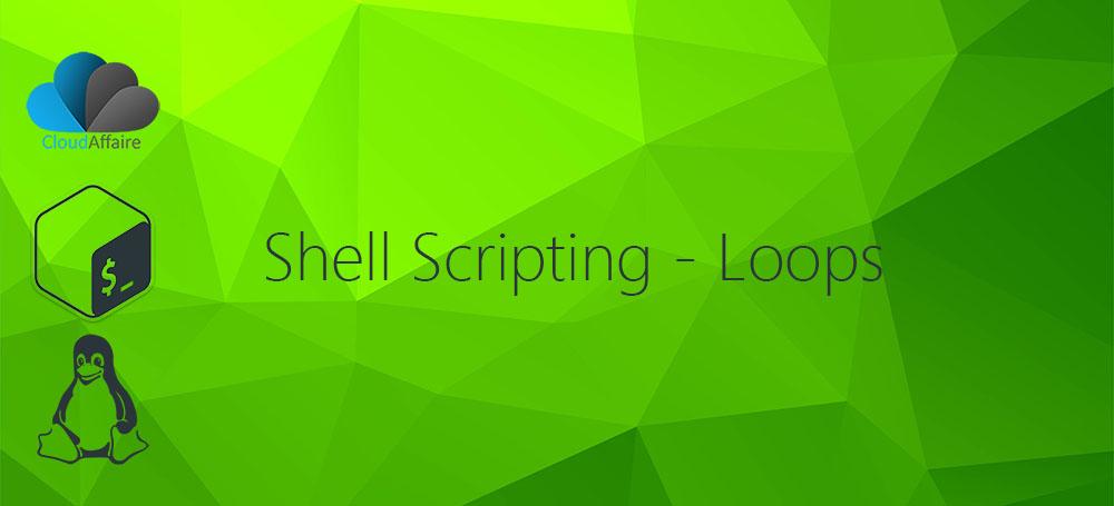 Shell Scripting – Loops