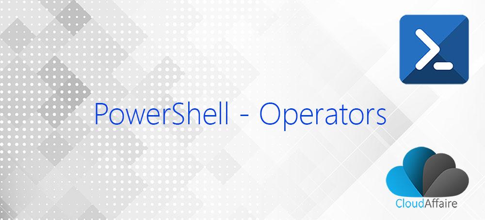 Operators In PowerShell