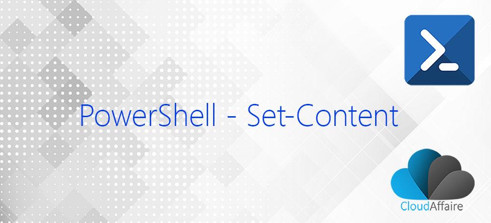 PowerShell Set-Content Cmdlet