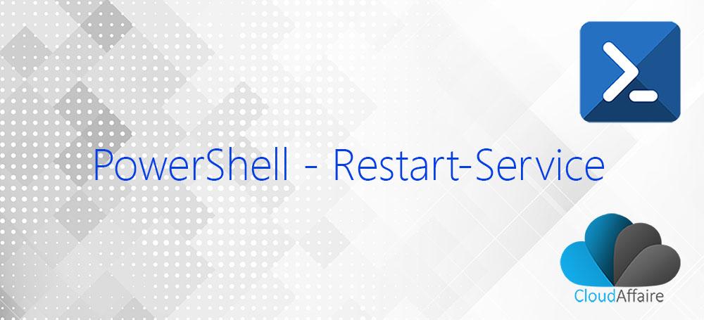 PowerShell Restart-Service Cmdlet