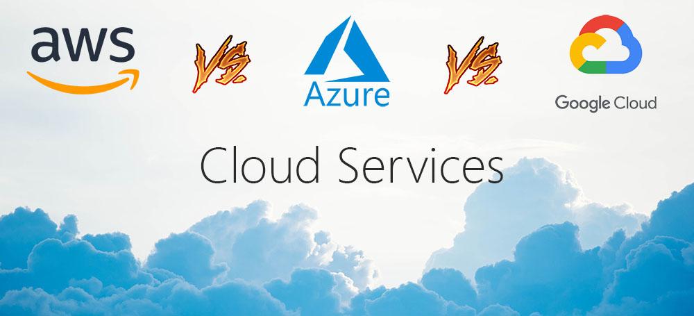 AWS Vs Azure Vs GCP Cloud Services